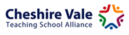 Cheshire Vale Teaching School Alliance